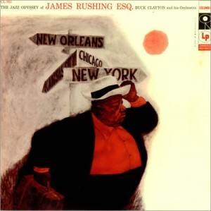 James Rushing Esq., The Jazz Odyssey of James Rushing Esq. 1957. Columbia Records
